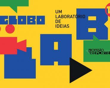 Saiu o edital do Globo Lab, para seleção da websérie da Globo!